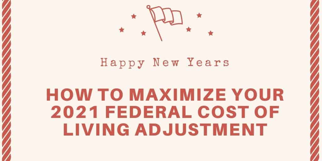 How to calculate your 2021 Federal Cost of Living Adjustment