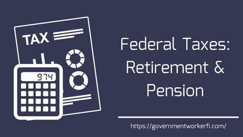 How To Minimize Federal Tax On Retirement Pension [Avoid Mistakes]